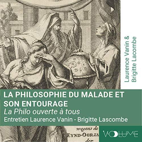 La philosophie du malade et de son entourage audiobook cover art