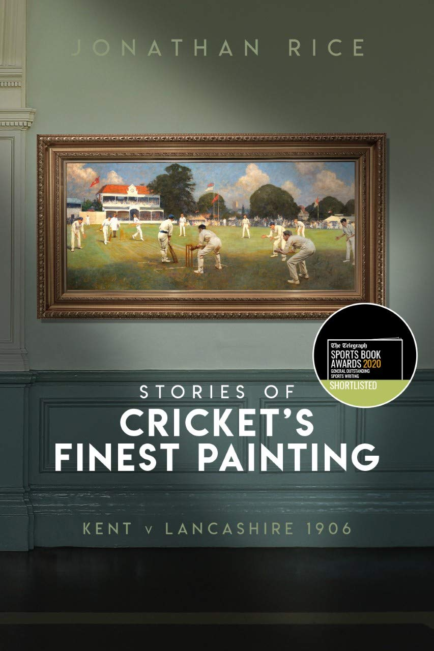 Download The Stories Of Cricket's Finest Painting: Kent V. Lancashire 1906 