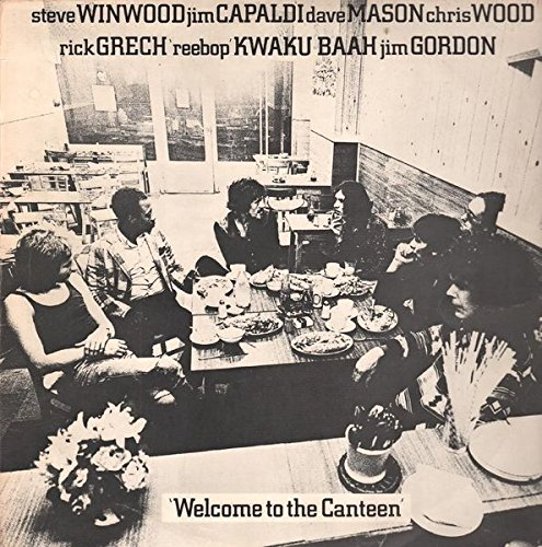 Steve Winwood , Jim Capaldi , Dave Mason , Chris Wood , Rick Grech , Rebop Kwaku Baah , Jim Gordon - Welcome To The Canteen - Island Records - 85 676 IT