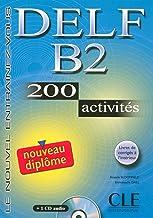 Nouveau Delf. B2. 200 activités. Per le Scuole superiori. Con CD Audio (Le nouvel entraînez-vous)