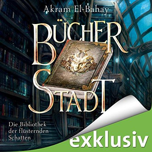 Bücherstadt: Die Bibliothek der flüsternden Schatten 1