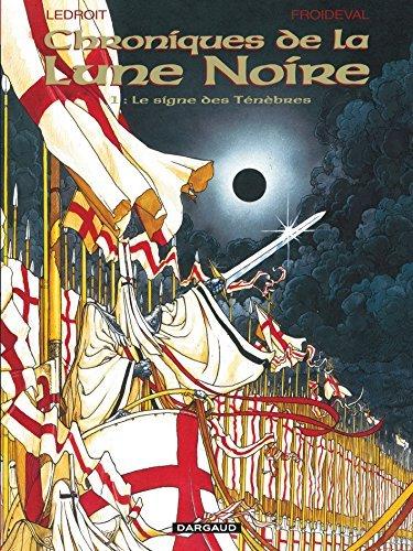 Les Chroniques de la Lune noire, tome 1 : Le Signe des ténèbres de Froideval (1998) Relié