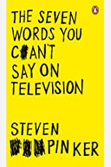 The Seven Words You Can't Say on Television Kindle Edition