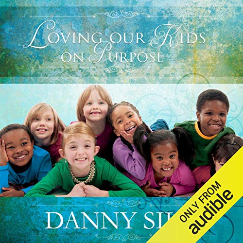 Loving Our Kids on Purpose cover art