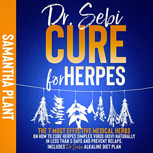 Dr. Sebi Cure for Herpes Audiobook By Samantha Plant cover art