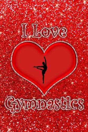 I Love Gymnastics: Faux neon red glitter red heart I love gymnastics journal