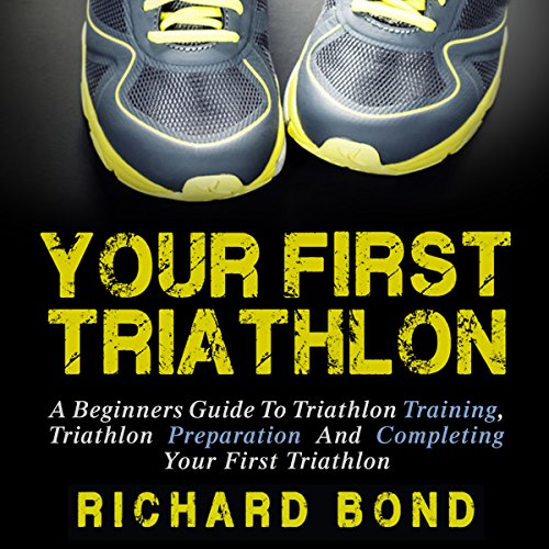 Your First Triathlon audiobook cover art