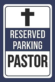 Reserved Parking Pastor Blue, White & Black Notice Large Sign - 1 Pack, 12x18