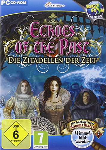 Echoes of the Past: Die Zitadellen der Zeit