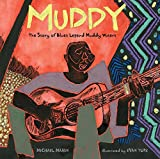 Children's Books About Legendary Black Musicians: Muddy