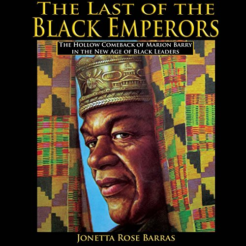 The Last of the Black Emperors audiobook cover art