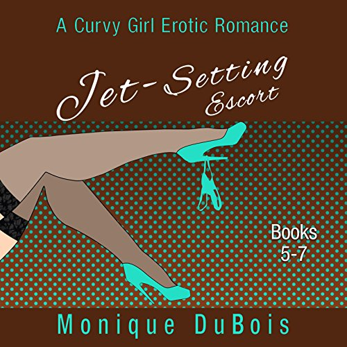 Jet-Setting Escort: A Curvy Girl Erotic Romance, Boxed Set Books 5-7 cover art