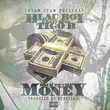 Back to the Money (feat. Tigo B) - Single