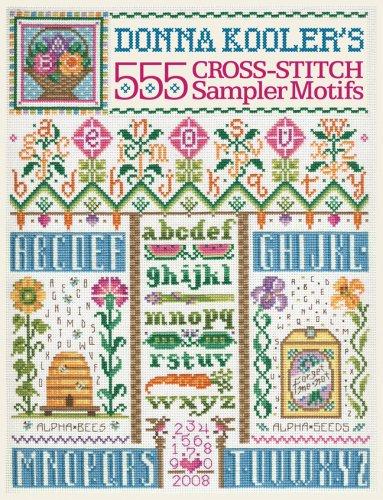 Donna Kooler's 555 Cross-stitch Sampler Motifs