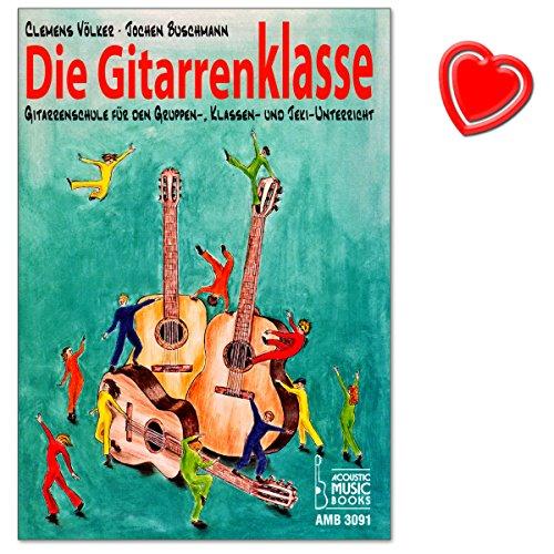 Die Gitarrenklasse (Schülerheft) - Gitarrenschule für den Gruppen, Klassen- und Jeki-Unterricht mit Notenklammer - AMB3091 9783869470917