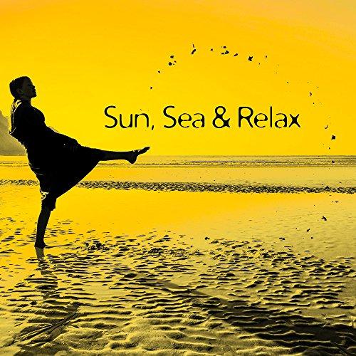 Sun, Sea & Relax - Beach Chill Out, Bahama Island, Rest, Ibiza Summertime