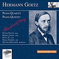 Hermann Goetz: Piano Quartet & Piano Quintet by Marina Chiche