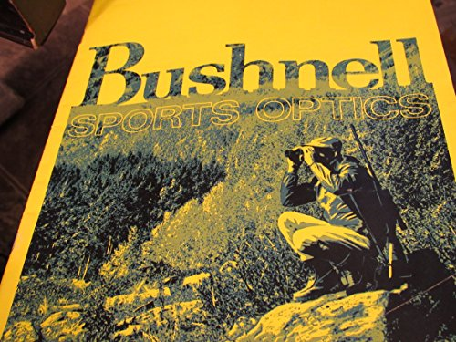 Bushnell Sports Optics Catalogue 1971 - binoculars and scopes