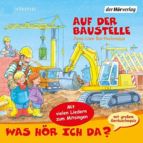 Auf der Baustelle (Was hör ich da?)  cover art
