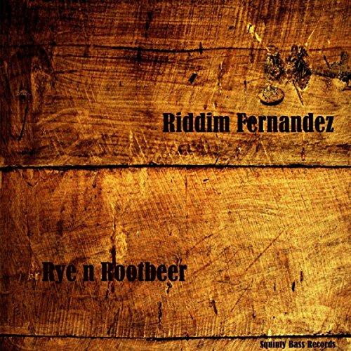 Rye N Rootbeer (Original Mix)
