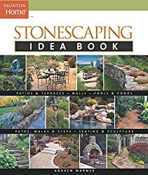 Stonescaping Idea Book (Taunton's Idea Book Series)
