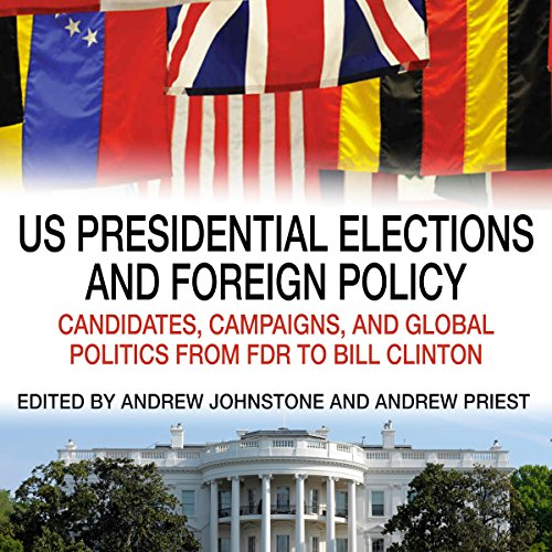 US Presidential Elections and Foreign Policy  By  cover art