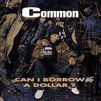 Can I Borrow a Dollar? by Common Sense (1996-09-21)