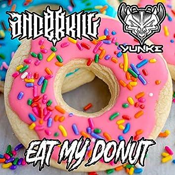 Eat My Donut (feat. YunKe)