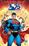 Action comics (1938-2013): 75 años de Su...