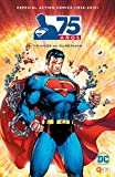 Action comics (1938-2013): 75 años de Superman