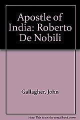 Apostle of India: Roberto De Nobili Paperback