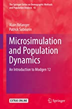 Microsimulation and Population Dynamics: An Introduction to Modgen 12 (The Springer Series on Demographic Methods and Population Analysis)