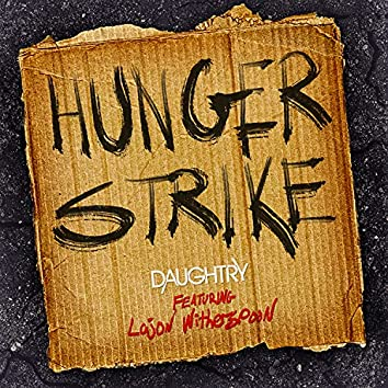 Hunger Strike (feat. Lajon Witherspoon)