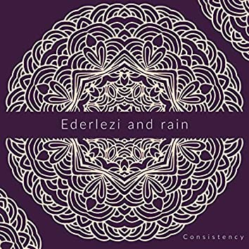 Ederlezi and Rain