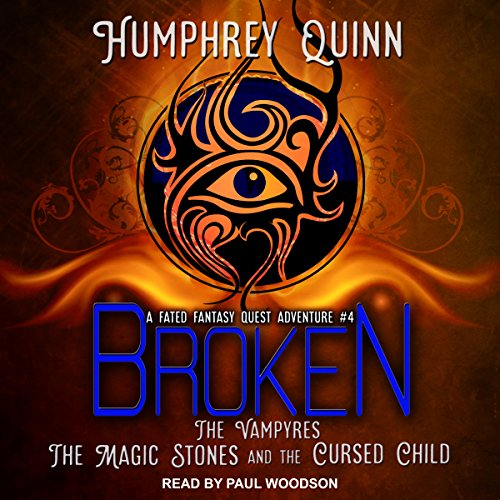 Broken: The Vampires, the Magic Stones, and the Cursed Child cover art