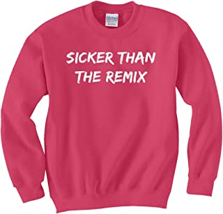 Indica Plateau Sicker Than The Remix Unisex Kids Sweatshirt