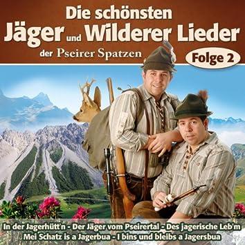 Die schönsten Jäger und Wilderer Lieder - Folge 2