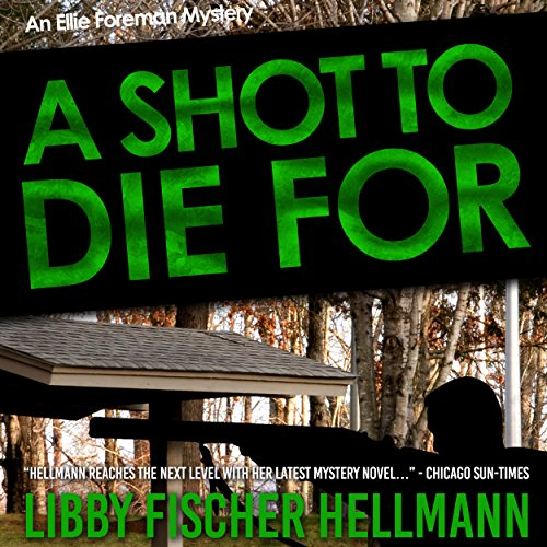 A Shot to Die For audiobook cover art