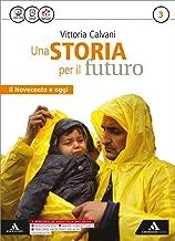 Storia futuro. Atlante. Per gli Ist. tecnici. Con e-book. Con espansione online: 3