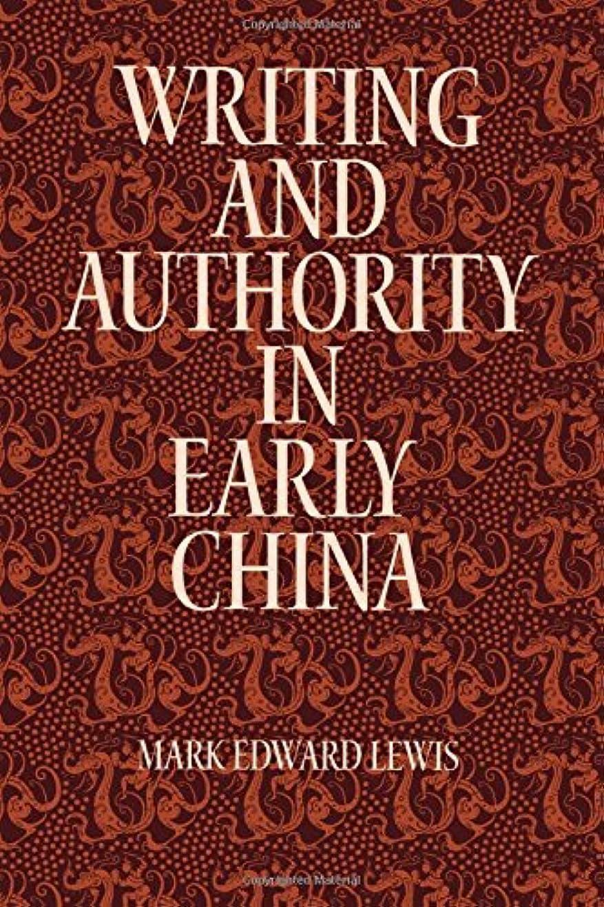 準拠過敏な浅いWriting and Authority in Early China (Suny Series in Chinese Philosophy and Culture)