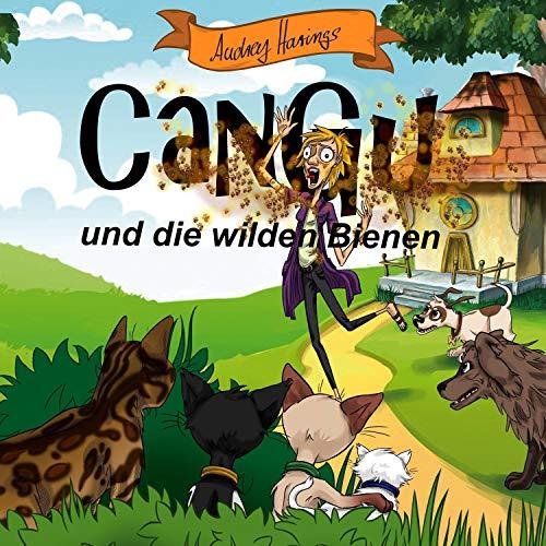 CanGu und die wilden Bienen Titelbild