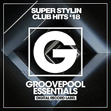 Super Stylin Club Hits (Spring '18)