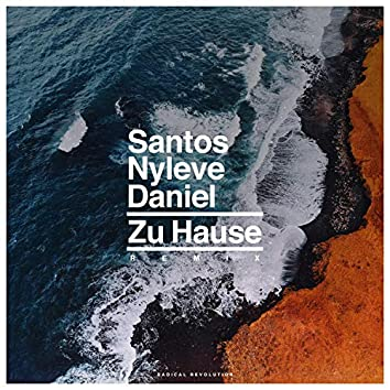 Zu Hause (feat. Daniel Richert & Nyleve) [Remix]