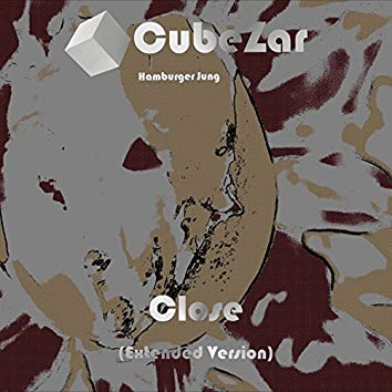 Close (Extended Version)