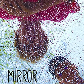 Mirror (feat. Micaeul)