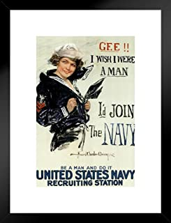Poster Foundry Gee I Wish I were A Man Id Join The Navy Recruiting Propaganda Matted Framed Wall Art Print 20x26