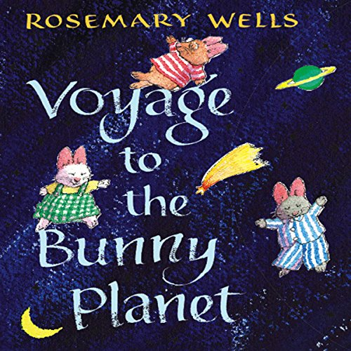 Voyage to the Bunny Planet audiobook cover art