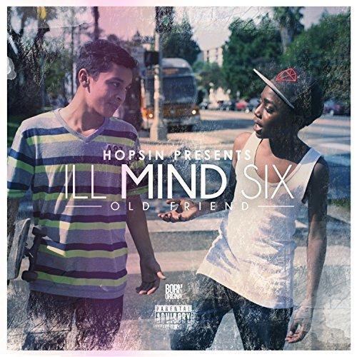 Ill Mind 6: Old Friend [Explicit]