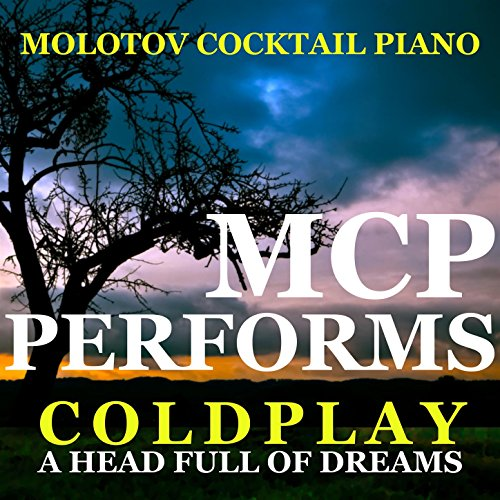 MCP Performs Coldplay: A Head Full of Dreams