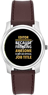 BigOwl Editor Because Freaking Awesome Is Not and Official Job Title | Gift for EDITOR Fashion Watches for Girls - Awesome Gift for Daughter/Sister/Wife/Girlfriend - Casual Quirky Typography Designer Analog Leather Band Watch (Perfect Gift for Girls)